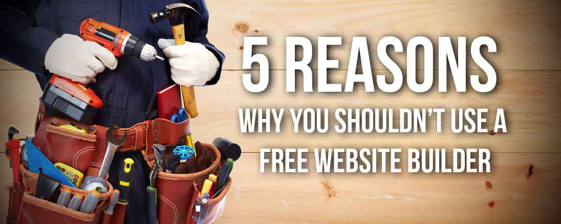 5 Reasons Why you shouldn't use a free website builder