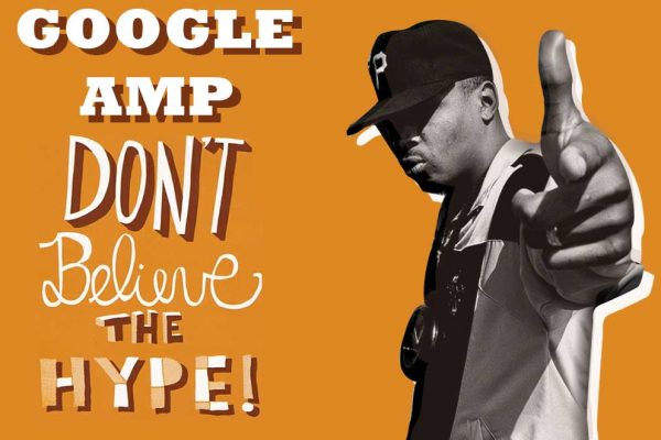 Google AMP Don't Believe The Hype